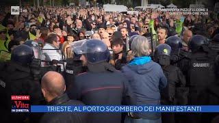 Trieste, al porto lo sgombero dei manifestanti - La vita in diretta 18/10/2021