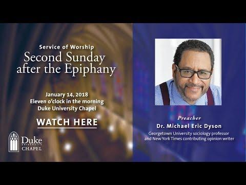 University Worship Service - 1/14/18 - Dr. Michael Eric Dyson
