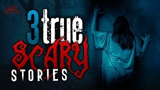 3 True Scary Stories | Camping/My