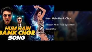 Hum Hain Bank Chor