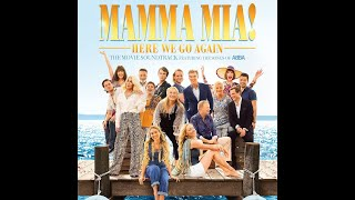 Mamma Mia 2, Why Did It Have to Be Me? (Full Version)