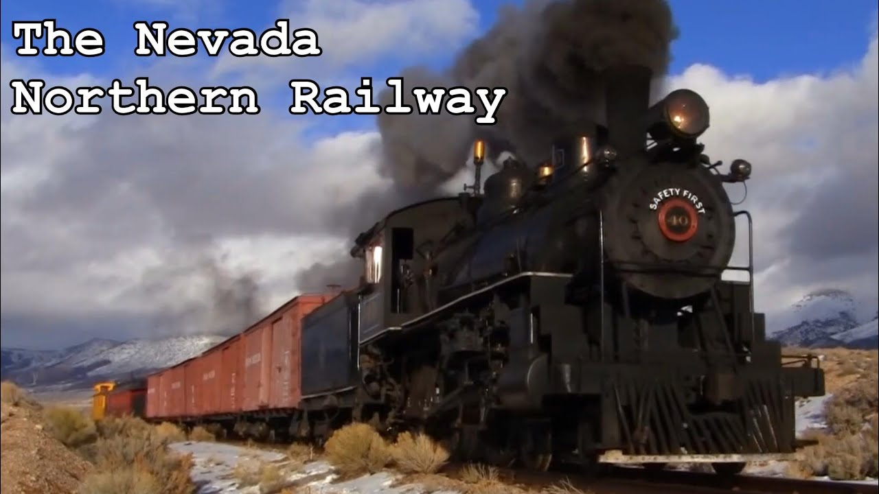 The Nevada Northern Railway Youtube