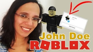 ❤️ ️ the TRUTH ABOUT JOHN DOE-ROBLOX ‹ DrikaGamer ›