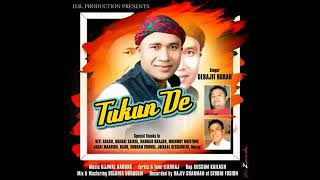 Tukun De Debojit borah new baganiya song 2018