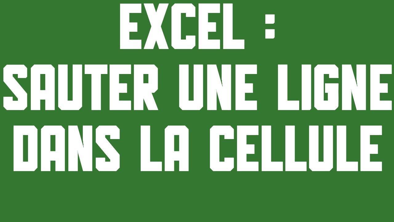 Excel 2013 S01e45 Sauter Une Ligne Dans La Cellule Du Tableau Youtube