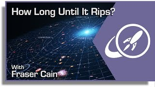 Q&A 40: When Will the Big Rip Happen and more...
