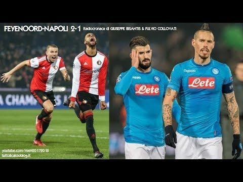 FEYENOORD-NAPOLI 2-1 - Radiocronaca di Giuseppe Bisantis & Fulvio Collovati (6/12/2017) Rai Radio 1