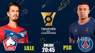Лилль ПСЖ Суперкубок Франции Онлайн Трансляция