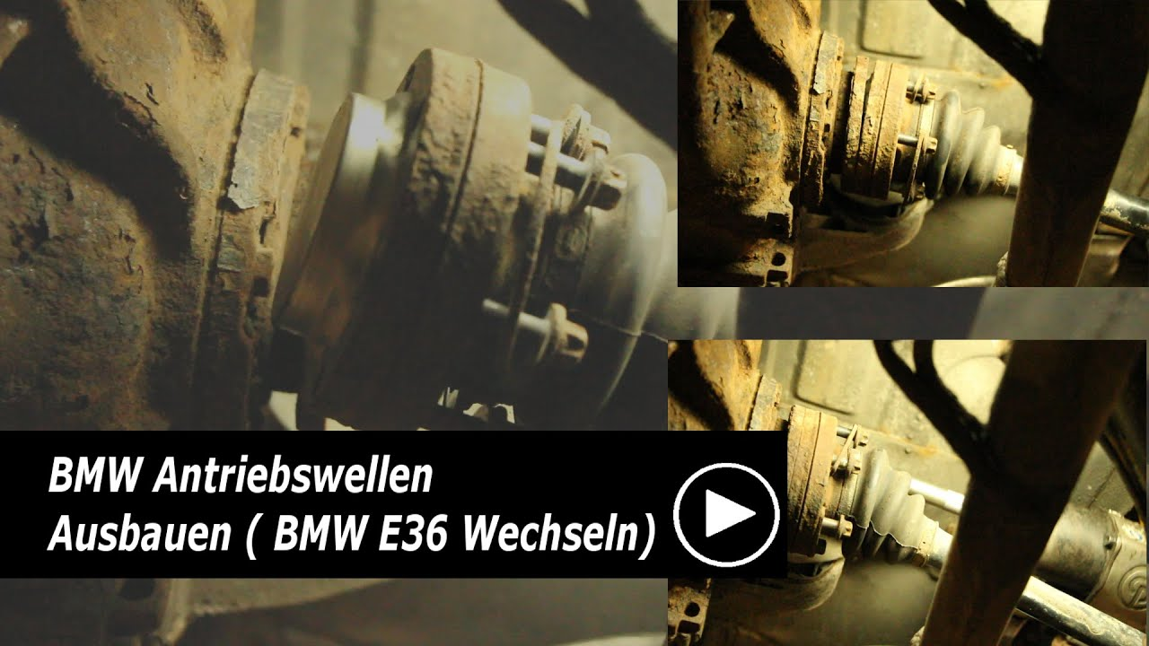 Bmw Antriebswellen Ausbauen Bmw E30 E36 E46 Wechseln