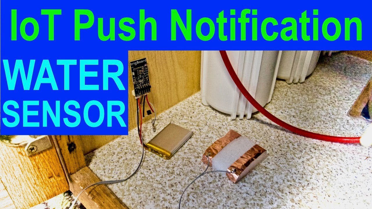 IoT ESP8266 WiFi Tutorial - Water Leak/Flood/Rain Detector! Push  Notification from trigBoard!