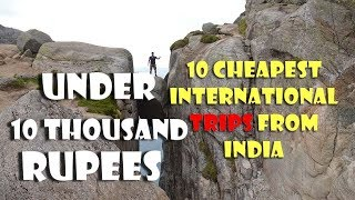 Cheapest International trip from India. You can go any time with very low budget.With Perfect Wonder