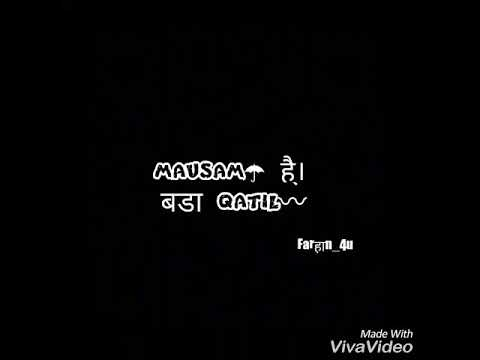 (Romentic song)Mausam hai.. bada qatil. Mp3 link in Description, Like share and subscribe.
