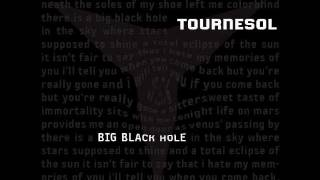 Tournesol - Big Black Hole