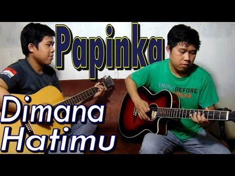 Dimana Hatimu - PAPINKA Akustik Gitar Instrumen Cover By Rivo Lindo