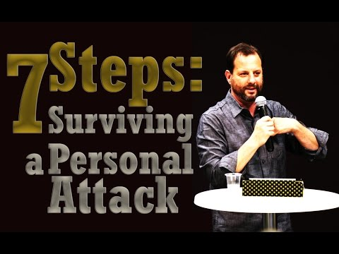 7 Steps to Surviving a Personal Attack - Ron Cantor