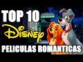 Top 10 Películas románticas de Disney