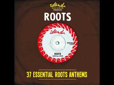 Island Records Presents Roots CD 1 Full Album