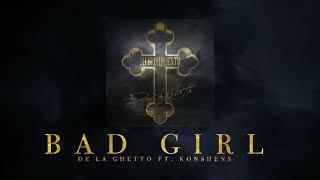 "De La Ghetto - ""Bad Girl (feat. Konshens)[Audio Oficial]"