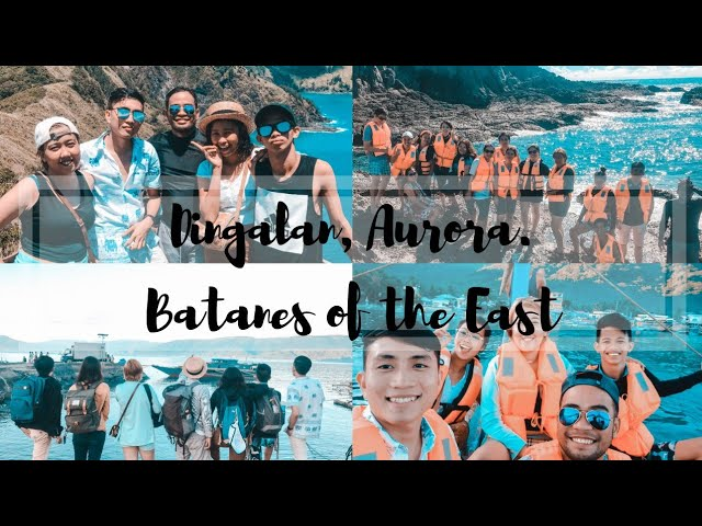 DINGALAN, AURORA. BATANES OF THE EAST ???????? | Travel vlog #5