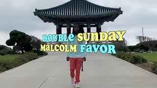 DOUBLE SUNDAY by Malcolm Favor [OFFICIAL MUSIC VIDEO]