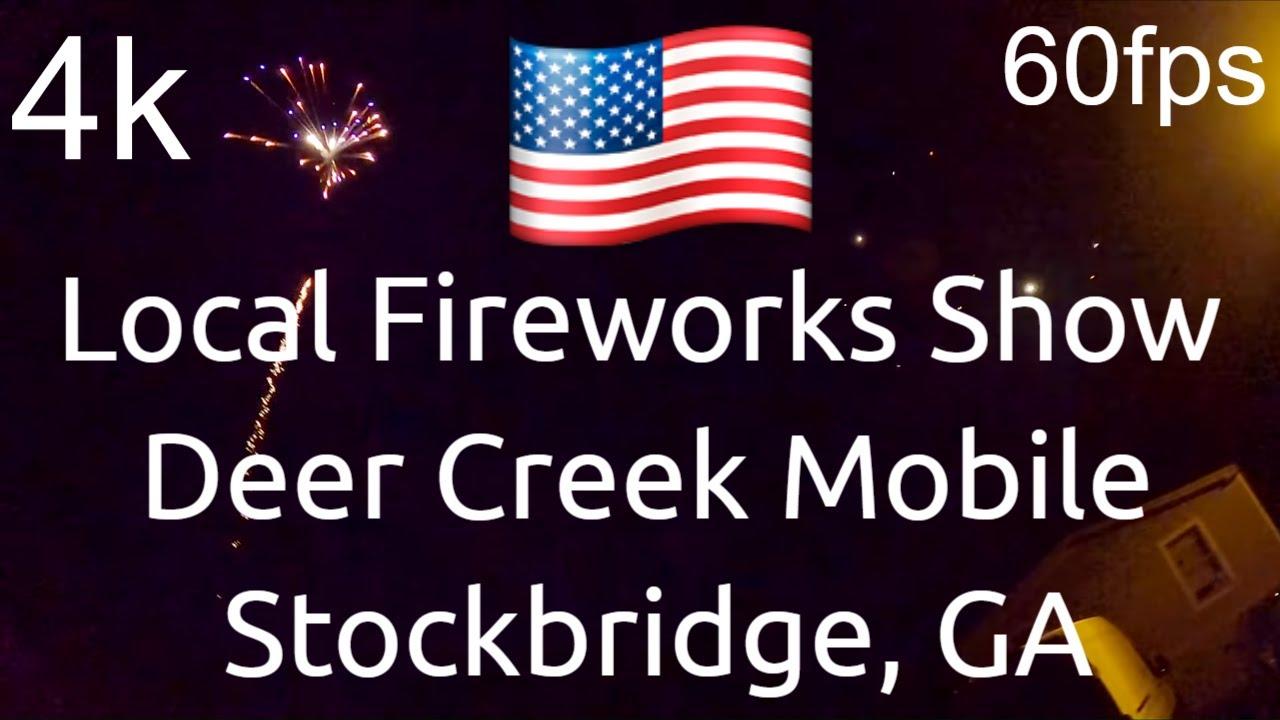 ⁴ᵏ¹²⁰(60fps)   Fourth Of July Local Fireworks   Deer Creek Mobile Homes  🍑 GA (July 4, 2020)