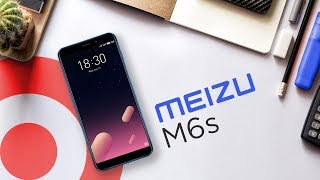 Обзор новинки Meizu M6s