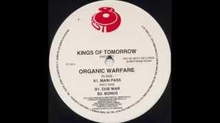 Kings Of Tomorrow - Organic Warfare (Dub War)