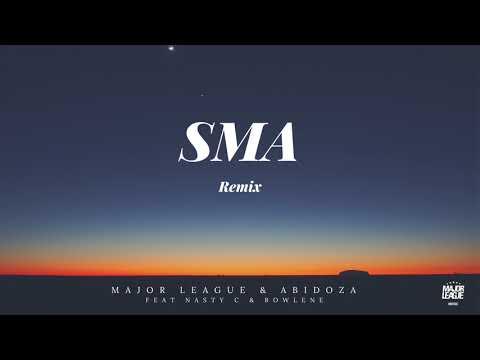 Major League Djz x Abidoza ft Nasty C - SMA (Amapiano remix)