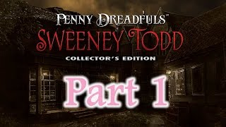 Live Stream - Penny Dreadfuls: Sweeney Tood (CE) - Part 1 - w/Wardfire