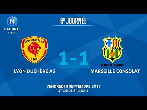 J6 : Lyon Duchère AS - GS Marseille Consolat (1-1), le replay