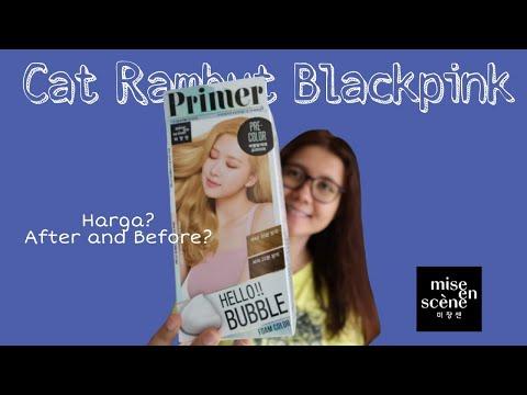 BLEACHING DI RUMAH pakai MISE EN SCENE HELLO BUBBLE X BLACKPINK | PRIMER - YouTube