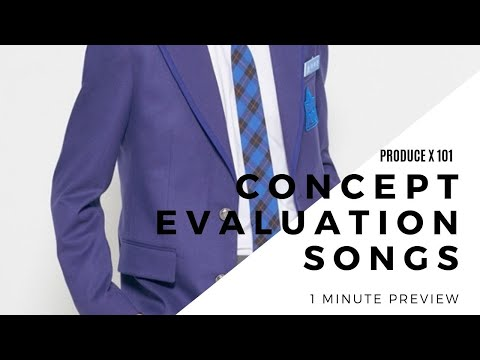 PRODUCE X 101 : 1 Minute Concept Evaluation Songs Preview