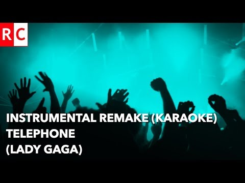 Telephone Instrumental remake/Karaoke