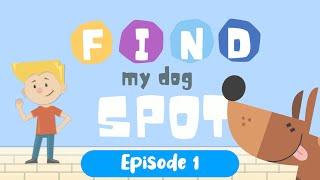 Find Spot | Episode 1