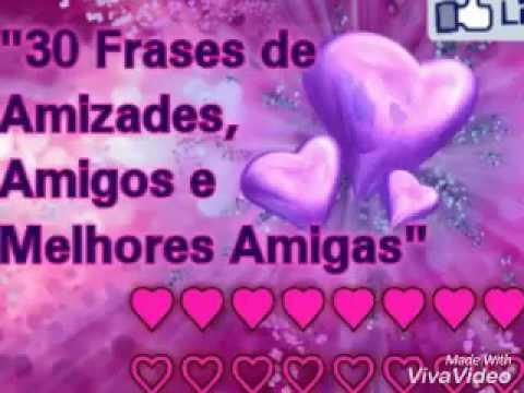 30 Frases De Amizades Amigos E Melhores Amigas Best Friends