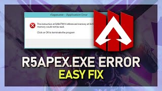 Apex Legends - How To Fix r5apex.exe Application Error on PC