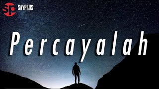 SAYPLUS - Percayalah (Originally released on 2011)