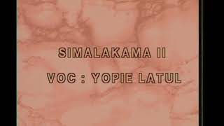 Download Mp3 Simalakama Ii By Yopie Latul