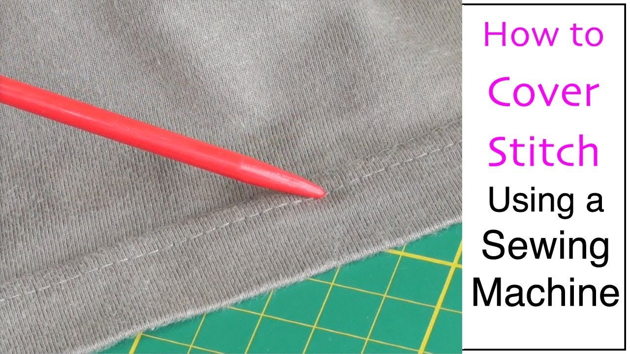 How to Cover Stitch Using a Sewing Machine