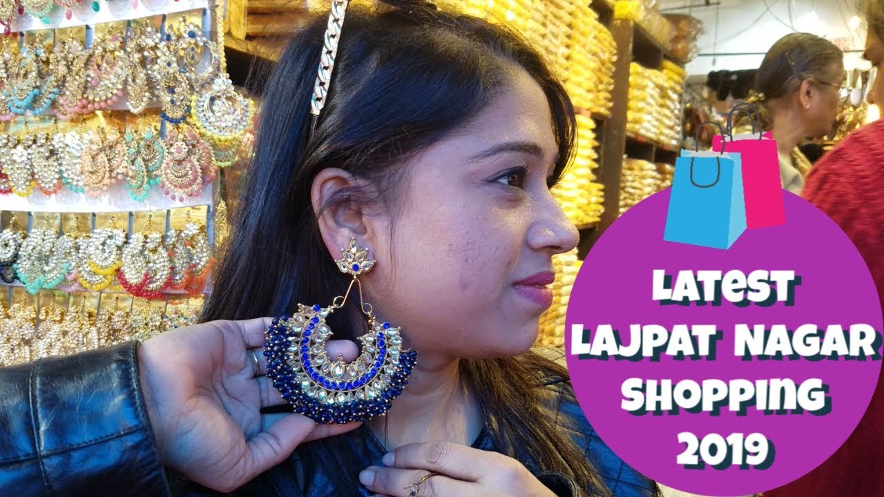 b002c3e32 lajpat nagar market delhi – Shopping time