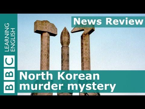 BBC News Review: North Korean murder mystery