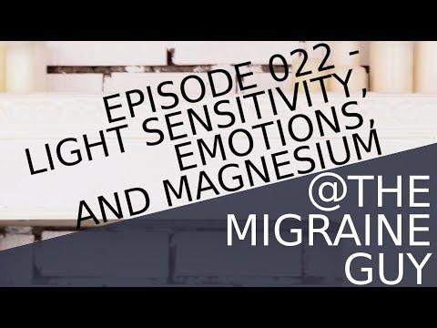 Episode 022 - Light Sensitivity, Photophobia And Emotions, And Magnesium Advice