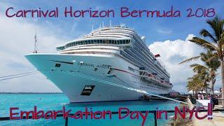 Carnival Horizon Bermuda 2018 Cruise Vlogs - Embarkation Day