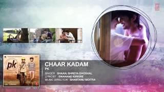 chaar kadam full audio song pk aamir khan anushka sharma t series