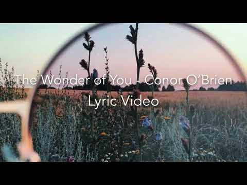 Chords for ♡The Wonder of You - Conor O'Brien♡ ((Lyric Video))