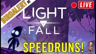 LIGHT FALL SPEEDRUN - Live Gameplay | Charity Donations | Birdalert [NEW]