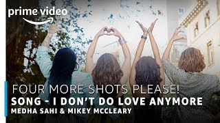 I Don't Do Love Anymore -  Mikey McCleary ft. Medha Sahi
