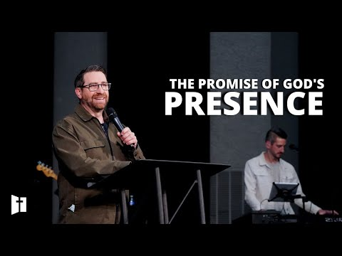 The Promise of God's Presence | Pastor Matt Holcomb