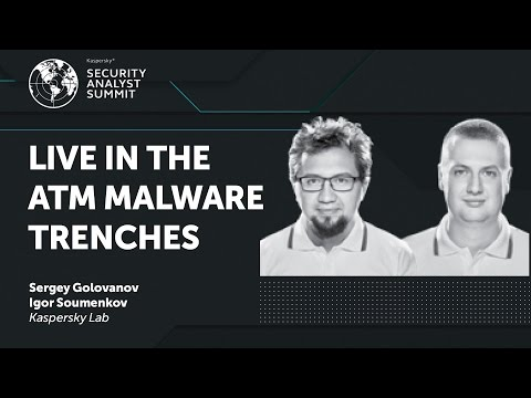 LIVE IN THE ATM MALWARE TRENCHES