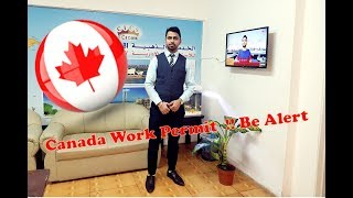Work Permit Canada Be alert || 2018 Process Punjabi ,Hindi|| How to apply work Permit Canada